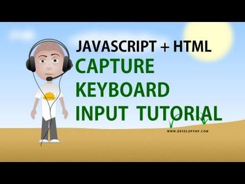 Javascript Capture Keyboard Input Tutorial HTML Application Programming