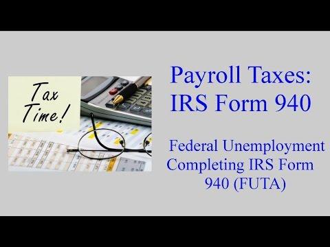 IRS Form 940 - Federal Unemployment Tax (FUTA)