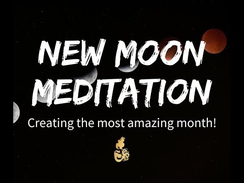 Guided Meditation - Ep. 30: New Moon Meditation for AMAZING new beginnings