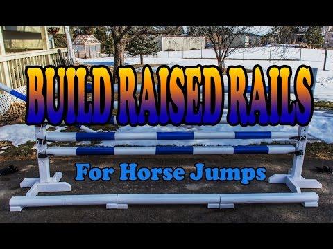 DIY Raised Rails for Horse Jump Filler