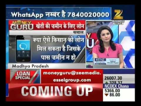 Expert advise on loan taking process for land : Money Guru