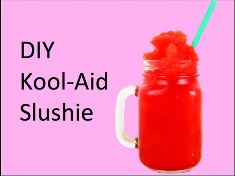 DIY Kool Aid Slushies
