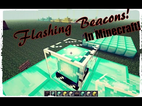 How To Make A Flashing Beacon In Minecraft