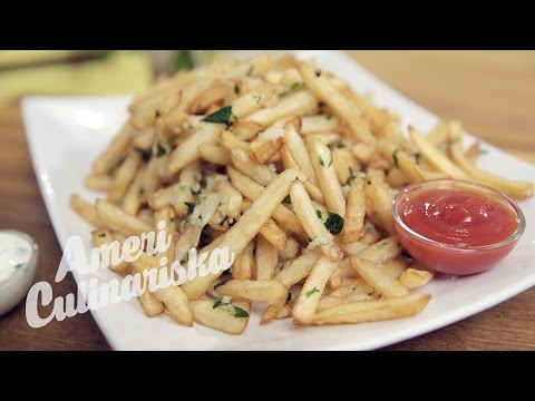 Double Garlic French Fries! Plus How to Deep Fry | Americulinariska