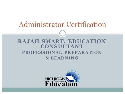 07 Michigan Administrator Certification