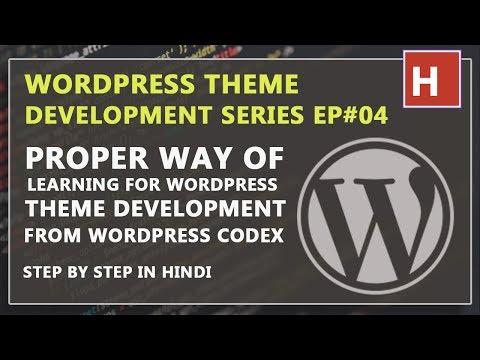 WordPress theme development in Hindi step by step Ep#04 | how to learn from wordpress codex