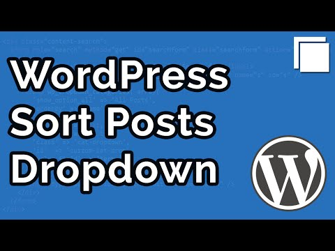 How to Create a Dropdown Box to Sort Posts in WordPress Tutorial