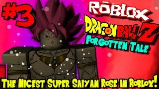 THE NICEST SUPER SAIYAN ROSE IN ROBLOX! | Roblox: Dragon Ball Forgotten Tale - Episode 3