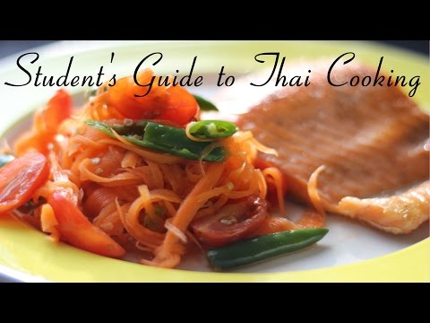 Food 01 | How to make Som Tam | Easy and Healthy | Student's Guide to Thai Cooking |