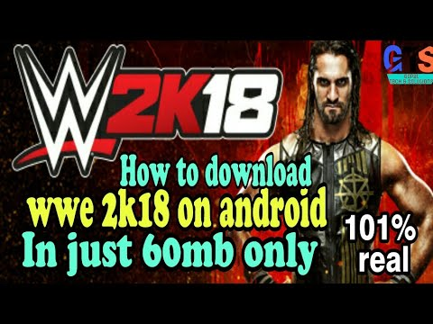 How to download wwe 2k18 for android mobile in just 60 MB