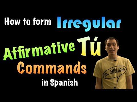 03 Spanish Lesson - Affirmative tú commands (part 2) - Irregulars