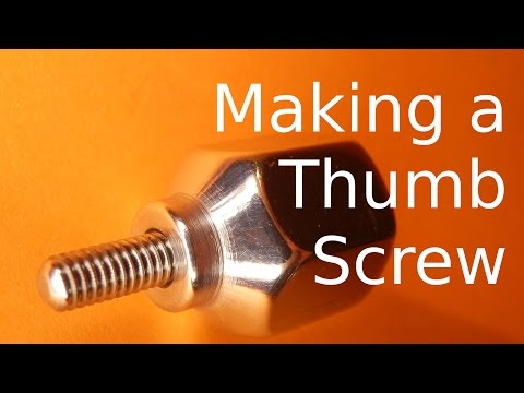 Making a Thumbscrew