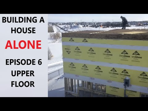How to build a house alone. Episode 6 upper floor