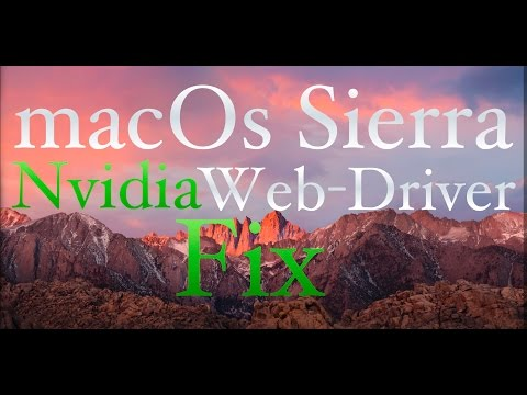 How to fix Nvidia Web Driver For macOs Sierra 10.12 - Super Easy - Hackintosh