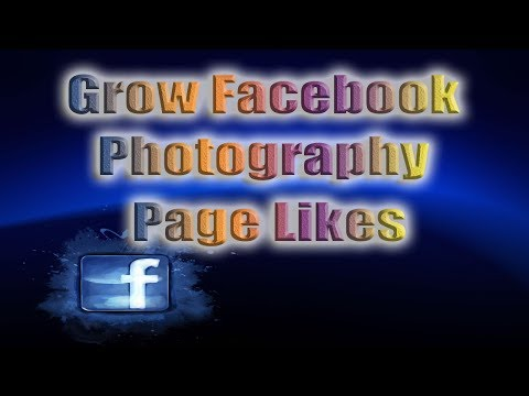 Increase Facebook Photography Page Likes