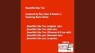 Beautiful Like You (dub Mix)