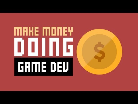 How To Make Money From Game Development - 5 Ways