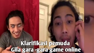 Klarifikasi Gila Akibat Game Online
