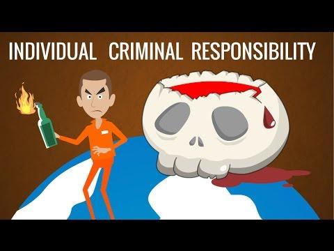 Individual Criminal Responsibility, International Criminal Court Explained