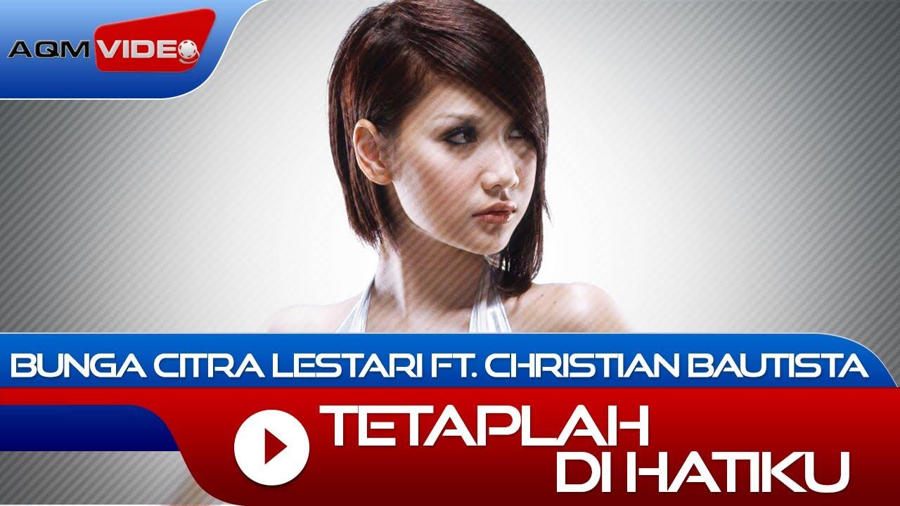 Bunga Citra Lestari - Tetaplah Dihatiku (feat. Christian Bautista)