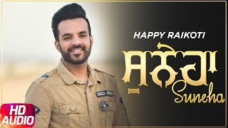 Ik Suneha | Full Audio Song | Happy Raikoti | Latest Punjabi Song | Speed Records