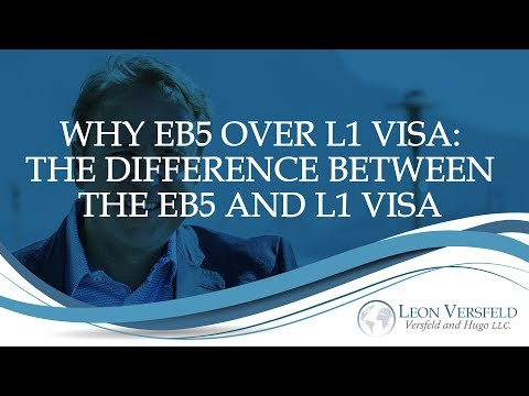 Why EB5 Over L1 Visa: The difference Between The EB5 And L1 Visa -#Immigrate2America Ep15