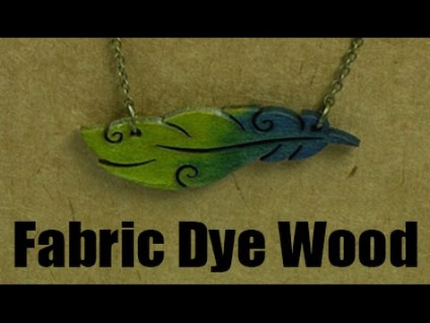 Dye Wood with Fabric Dye