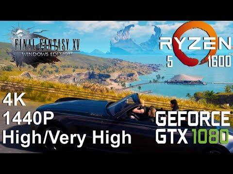 FINAL FANTASY XV DEMO 4K/1440P Test On Gigabyte GTX 1080 + Ryzen 5 1600, High/Highest Settings