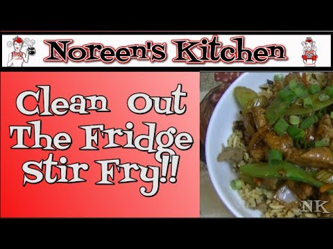 Clean Out The Fridge Stir Fry Recipe  Noreen's Kitchen