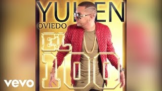 Yulien Oviedo - El 100 (Audio)