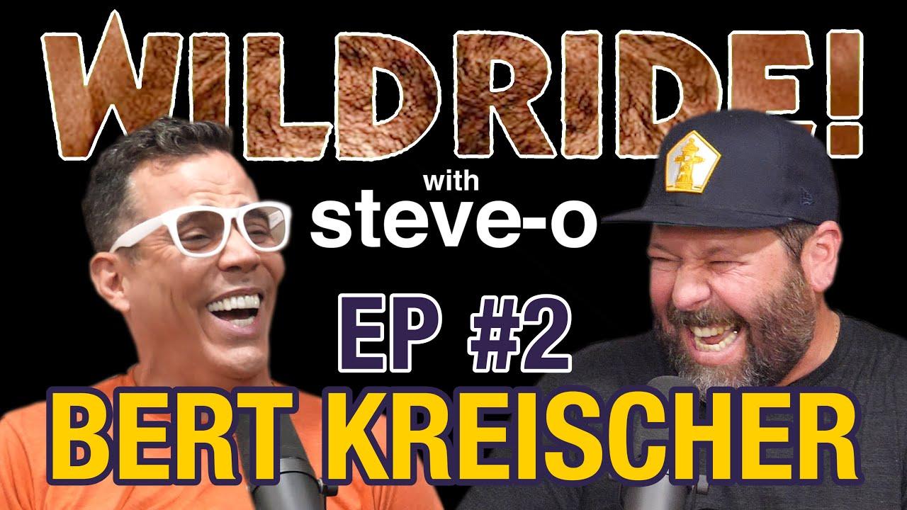 Bert Kreischer - Steve-O's Wild Ride! Ep #2