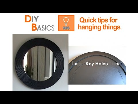 Quick tips for hanging things