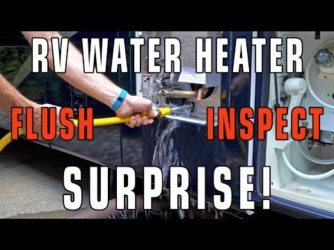 RV Water Heater Flush & Inspection SURPRISE!