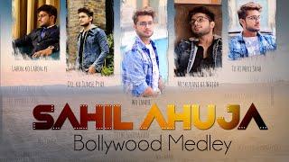 Bollywood Songs Medley | Sahil Ahuja | Bollywood Romantic Mashup