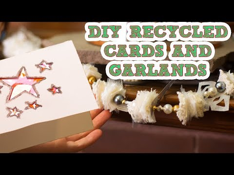 HOW TO MAKE DIY HOLIDAY DECOR USING RECYCLED MATERIALS | GARLAND AND CARD MAKING TUTORIAL
