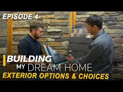 Ep 4 Building My Dream Home - Exterior Options & Choices - Window, Door, Stain Colors, Blinds, 2018