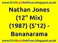 Nathan Jones 12 Mix Bananarama 80s Dance Music 80s Club Mixe