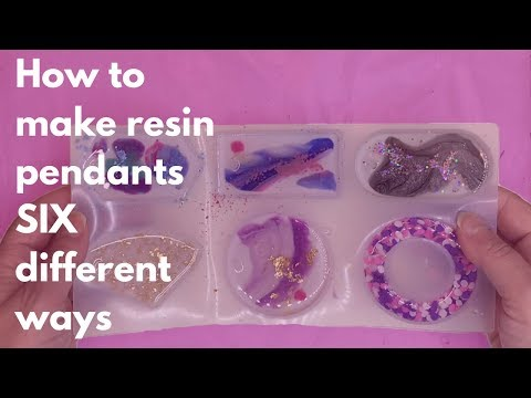 How to make 6 different kinds of resin pendants
