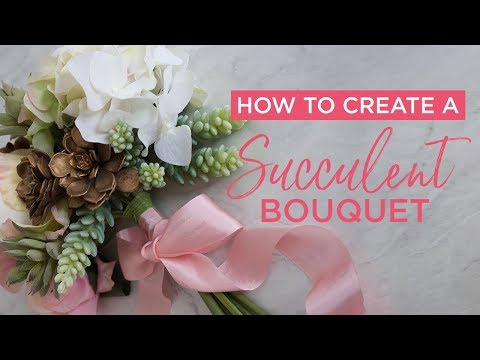 How To Create A Succulent Bouquet