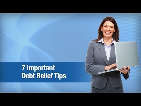 7 Important Debt Relief Tips