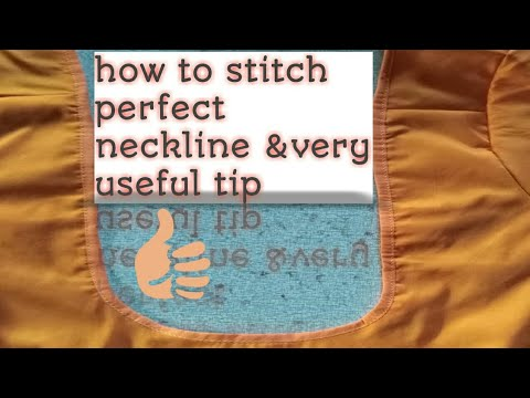 How to stitch  perfect neckline with out any wrinkle