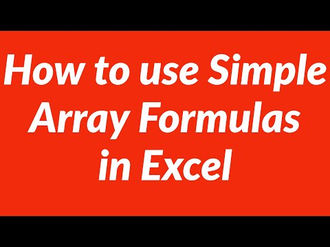 How to use simple array formulas in Excel