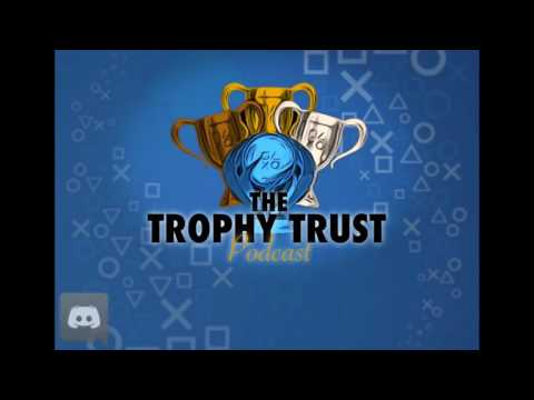 The Trophy Trust Podcast! Episode 1