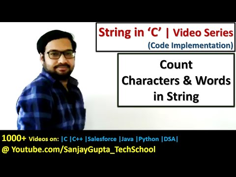 C Programming - Count Characters and Words in String - Learn C tutorials by Sanjay Gupta in English