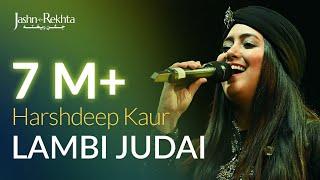 Lambi Judai   Harshdeep Kaur Live at Jashn-e-Rekhta