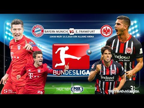 NHẬN ĐỊNH BÓNG ĐÁ ĐỨC Bayern Munich vs Frankfurt. Soi kèo. Trực tiếp FOX Sports. Bundesliga vòng 27