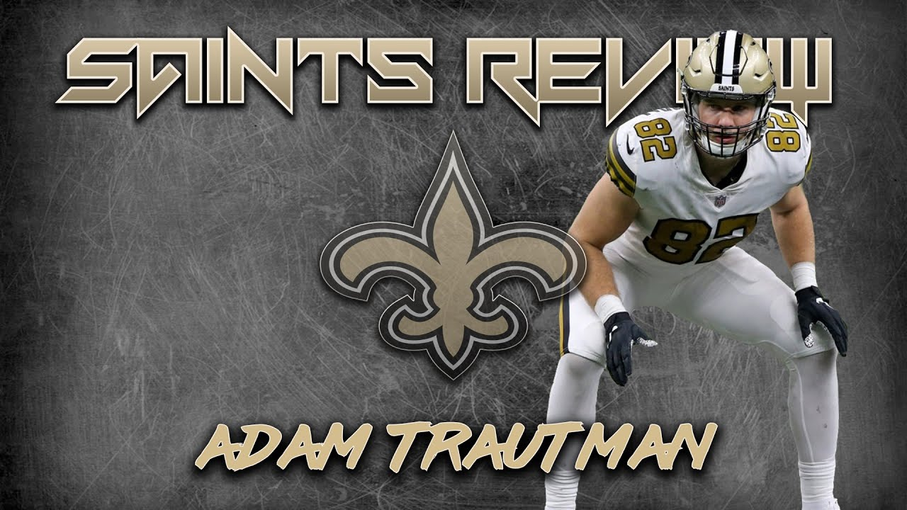 Adam Trautman 2020 Review | How the versatile Flex TE fared in his first year with the Saints | Film
