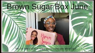 Brown Sugar Box June