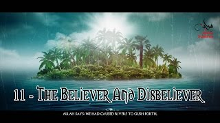 The Believer And The Disbeliever