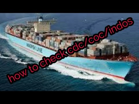 MERCHANT NAVY :HOW TO CHECK CDC/COC/INDOS